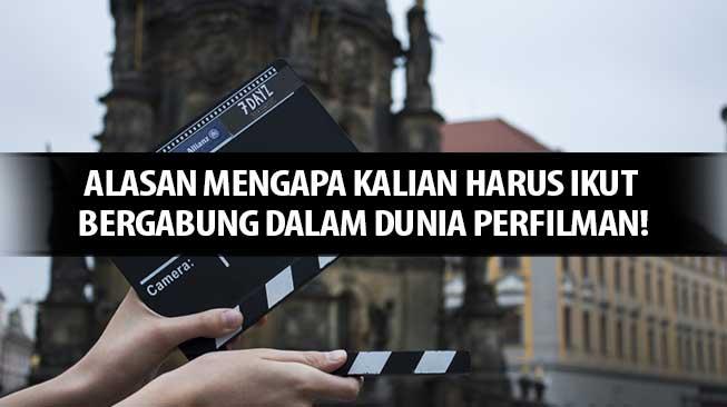 Alasan Bergabung di Dunia Perfilman