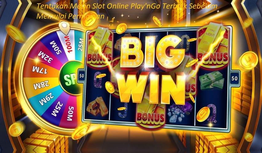 Tentukan Mesin Slot Online Play'nGo Terbaik Sebelum Memulai Permainan